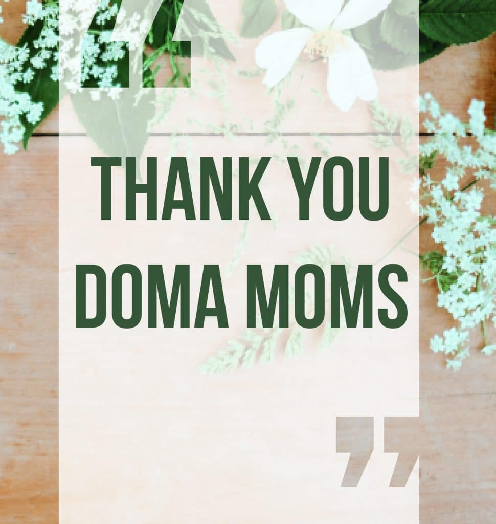 Thank you DOMA Moms