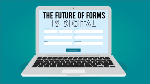 The Future of Forms is Digital