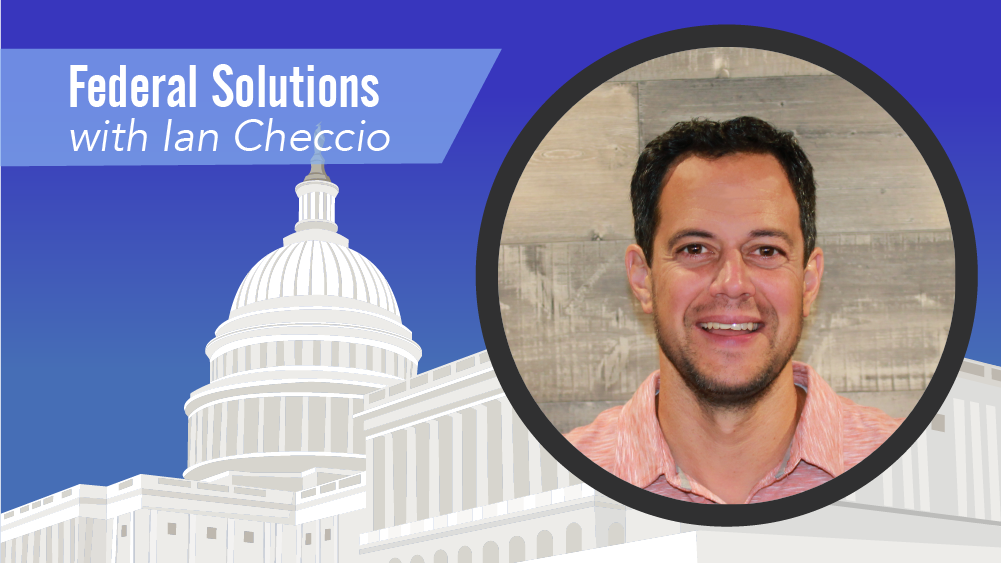 Federal Solutions with Ian Checcio