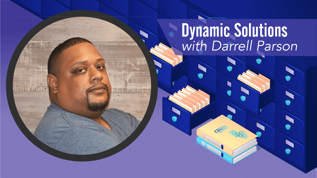 Dynamic Solutions with Darrell Parson