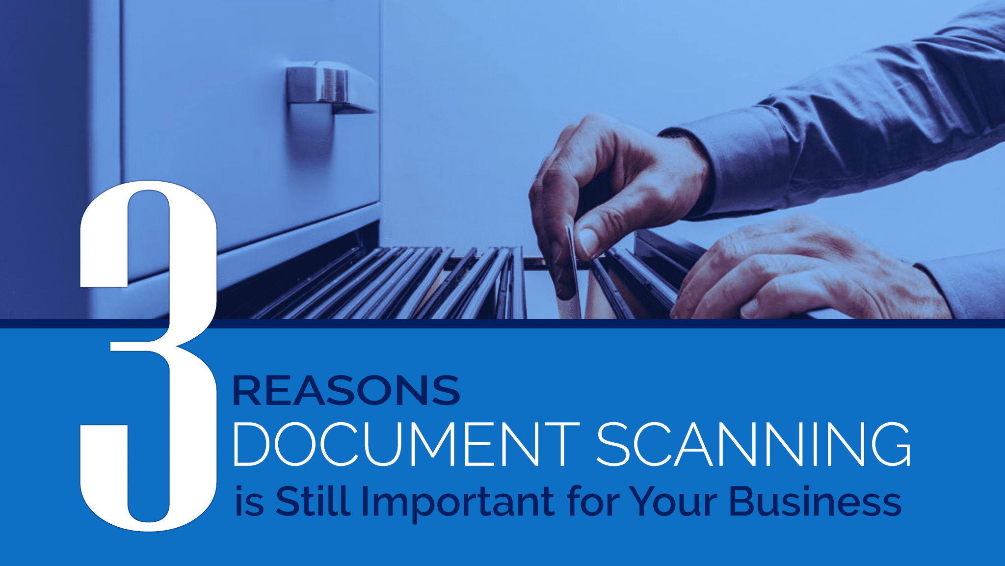 3 Reasons Document Scanning is Still Relevant for Your Business